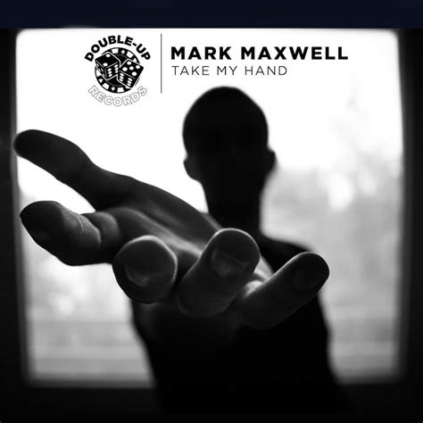 take my hands and never maxwell quot take my quot