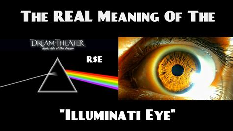 what is the real meaning of the real meaning of the illuminati eye r e