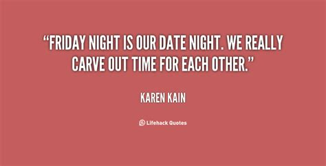 Friday Date by Date Quotes Quotesgram