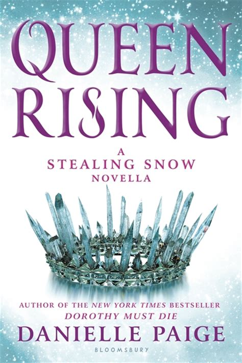 stealing snow queen rising a stealing snow novella stealing snow danielle paige bloomsbury usa childrens