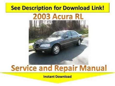 service and repair manuals 2003 acura rl free book repair manuals 2003 acura rl repair manual youtube