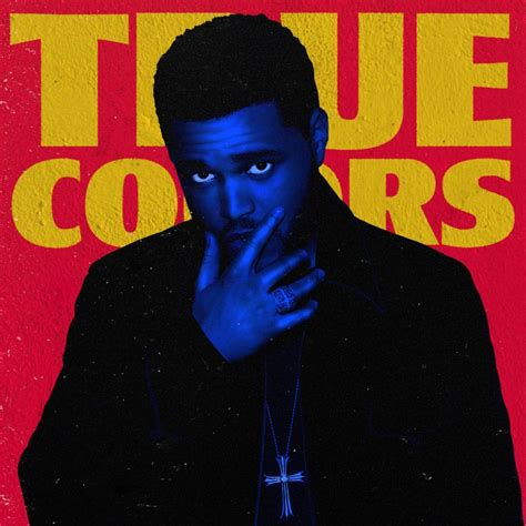 Who Made True Search The Weeknd True Colors Made By Blackjack Coverlandia