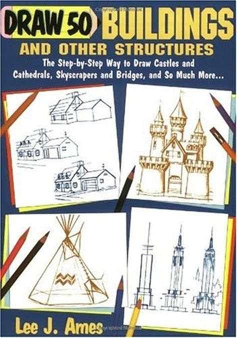 Draw 50 Buildings And Other Structures draw 50 buildings and other structures the step by step