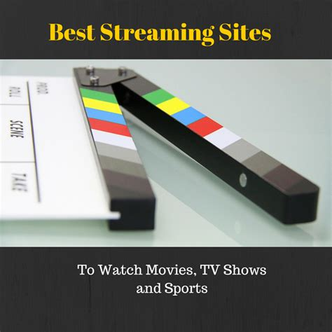 top 27 best websites to watch free movies online without downloading best streaming sites to watch movies movie streaming sites