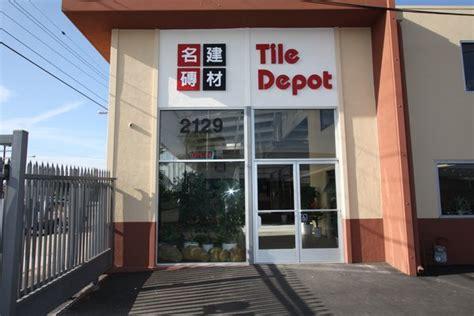 Tile Depot Best Price Tile Store In Los Angeles Tile Depot