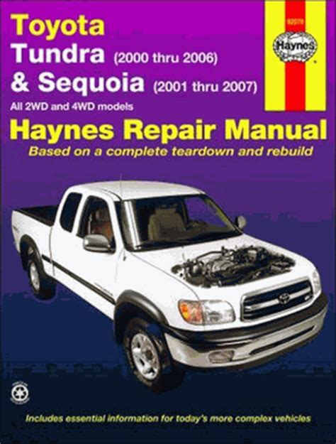 toyota tundra sequoia 2wd 4wd repair manual 2000 2007 haynes