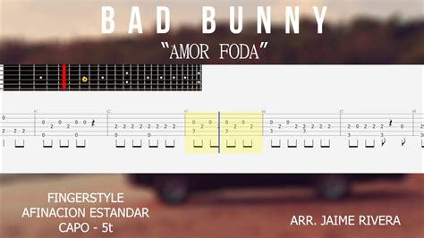fingerstyle en la guitarra 191040392x bad bunny amorfoda tablatura tutorial guitarra fingerstyle facil pdf youtube