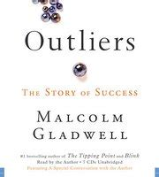 outliers the story of 0316017922 outliers the story of success by malcolm gladwell