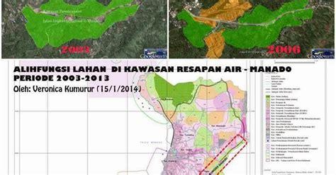 Air 2 Di Manado Alih Fungsi Lahan Di Kawasan Resapan Air Di Manado Basec Petualang