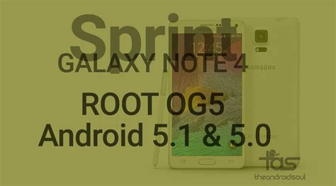 android 5 1 1 update root og5 android 5 1 1 update on sprint note 4 android 5 0 also supported the android soul