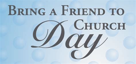 Detox Program Bring A Friend Or Family by Bring A Friend To Church Sunday Timothy S Church