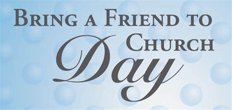 Detox Program Bring A Friend Or Family by Bring A Friend To Church Sunday Timothy S Church