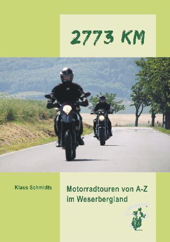 Weserbergland Motorrad Gpx by 2773 Km Weserbergland Motorradreisefuehrer De
