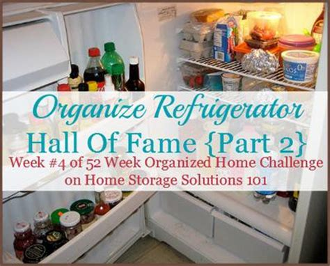 home storage solutions 101 organized home how to organize your refrigerator