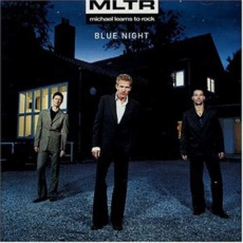 download mp3 full album mltr blue night michael learns to rock mp3 buy full tracklist