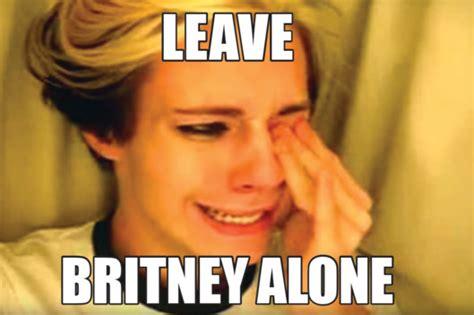 Meme Generator Leave Britney Alone - 10 viral sensations on life after internet fame