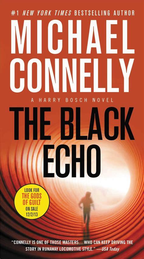 the black echo the black echo book review suspense thriller books