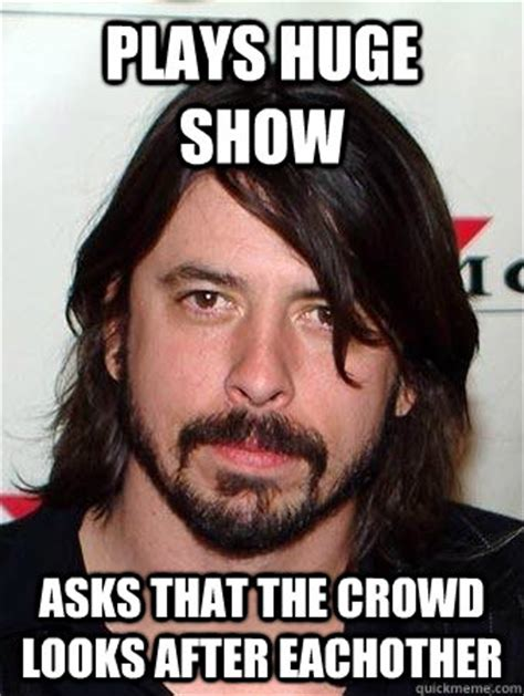 Dave Grohl Meme - good guy dave grohl memes quickmeme