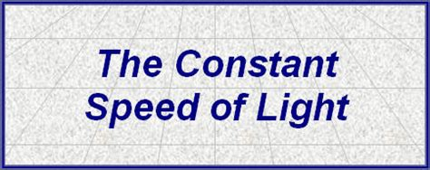 constant on lights the constant speed of light a strange constant