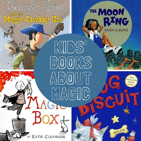 the consumption of magic tales from verania books 13 amazing children s books about magic