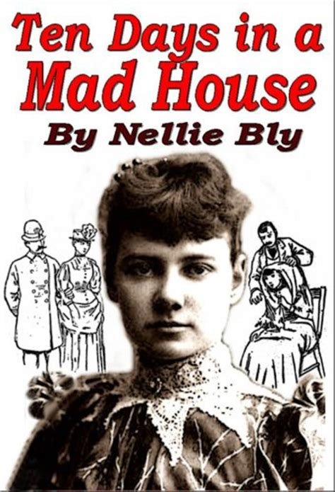 ten days in a mad house books ten days in a mad house by nellie bly link