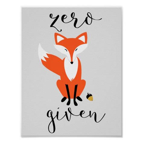 Poster Fox by Zero Fox Given Pun Gray Poster Zazzle