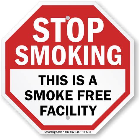 no smoking sign where to buy no smoking sign stop smoking this is a smoke free
