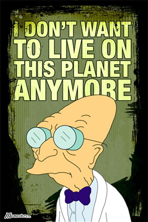 Professor Farnsworth Meme - ty s history blog