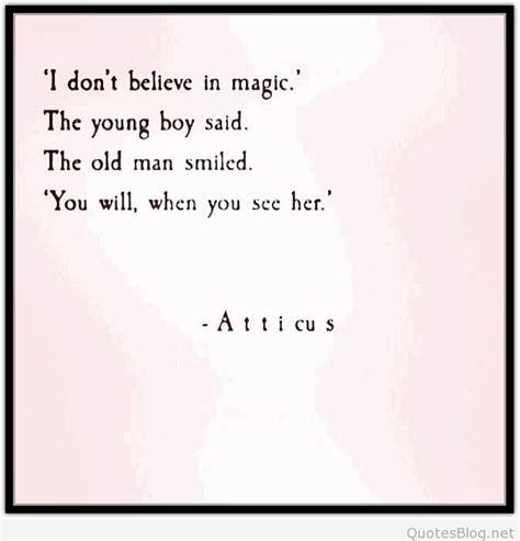 atticus quote  magic