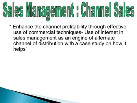 Channel Sales Manager by Sales Management Channel Sales