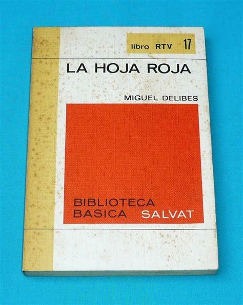 la hoja roja la hoja roja miguel delibes biblioteca salvat rtv literatura s 23 00 en mercado libre