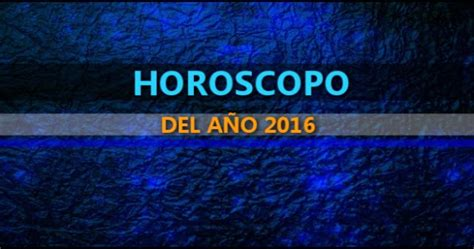 prediccion del signo cancer para el ao 2016 hor 211 scopo anual del 2016 hor 243 scopos