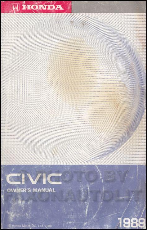 car repair manuals download 1989 honda civic parental controls 1989 honda civic owner s manual canadian original