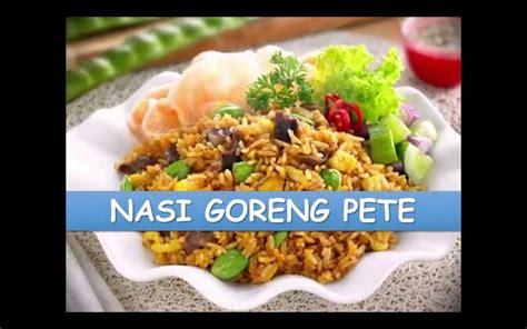 membuat nasi goreng pete resep membuat nasi goreng pete petai nyokmasak http