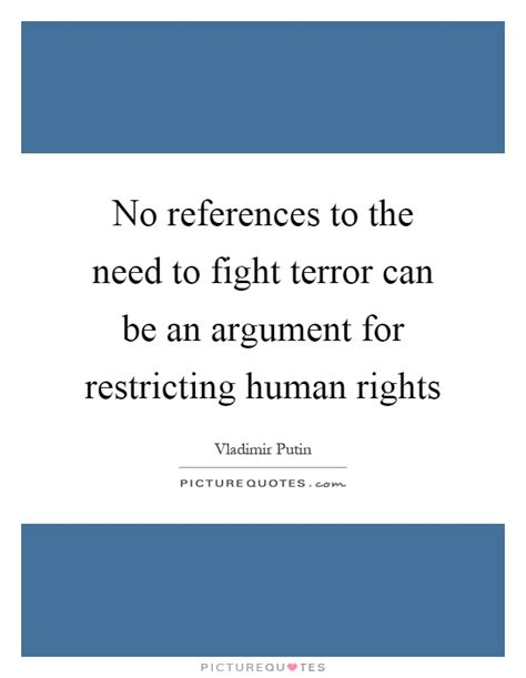 no references to the need to fight terror can be an