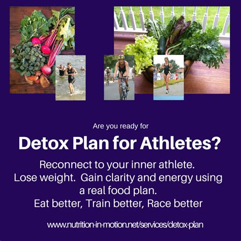 Detox Diet For An Athlete by Detox Plan For Athletes Nutrition In Motion