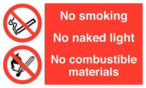 no smoking signs wales no smoking no naked light no combustible materials safety