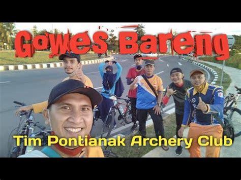 gowes bareng tim pontianak archery club aktifitas klub