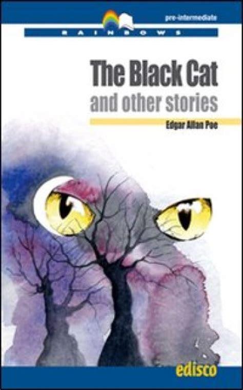 Black Catthe And Other Stories By Edgar Allan Poe the black cat and other stories con cd audio edgar allan poe libro mondadori store