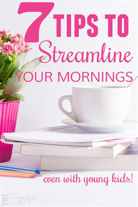 7 Tips Needed For Those Going Back To School by 7 Tips To Streamline Your Mornings The Purposeful