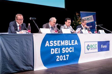 di credito cooperativo di fano bcc fano l assemblea dei soci approva il bilancio