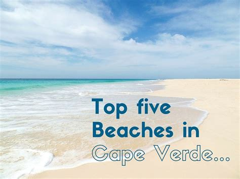 best island cape verde 11 best cape verde beaches images on verde