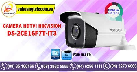 Hikvision Ds 2ce16f7t It3 36mm turbo hd hikvision ds 2ce16f7t it3 gi 225 rẻ vuhoangtelecom