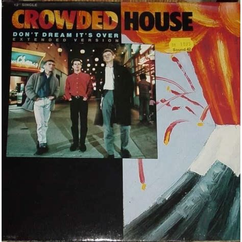 crowded house don t dream it s over don t dream it s over by crowded house 12inch with classmusic ref 115565829