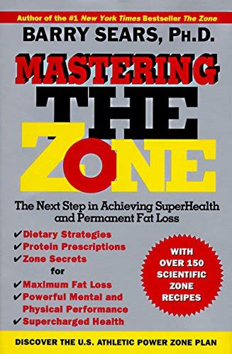 mastering the zone the next step in achieving superhealth and permanent loss