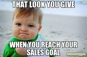 Sales Memes - reach it and surpass it everytime read this http amzn