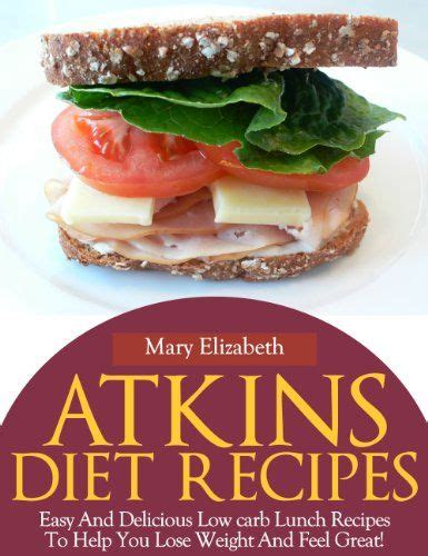 atkins diet cookbook lose weight and maintain a healthy lifestyle with delicious recipes books the world s catalog of ideas
