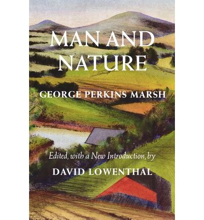 and nature or physical geography as modified by human books and nature george marsh 9780295983165
