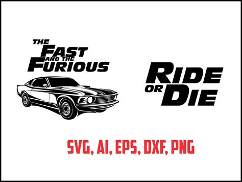 Kaos Fast And Furious Ride Or Die Design fast and furious ride or die svg eps ai dxf png instant