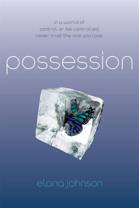 the possessions a novel books possession elana johnson books to read photo 29125753